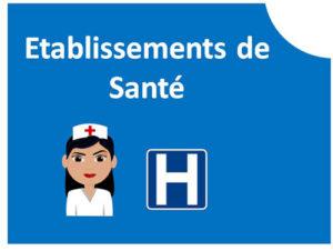 Cliquer ici pour accéder à la page Etablissements de santé